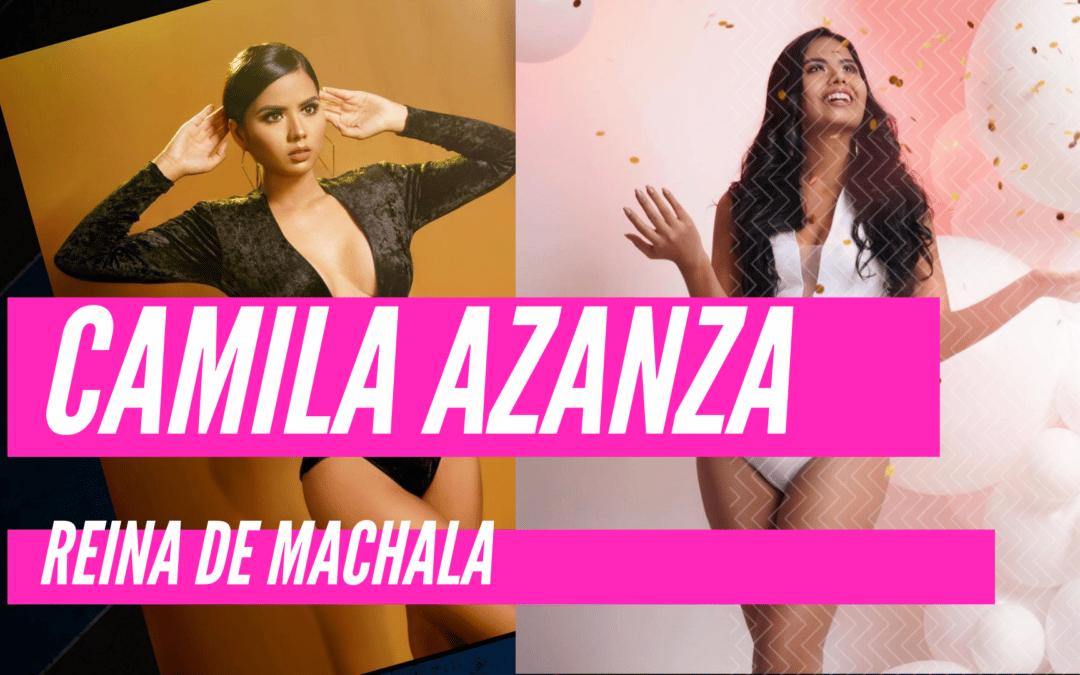 Camila Azanza – Reina de Machala