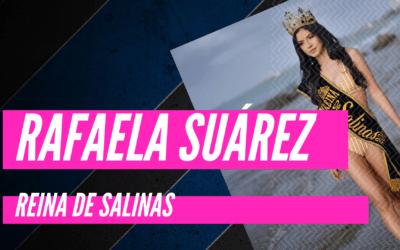 Rafaela Suárez : Reina de Salinas