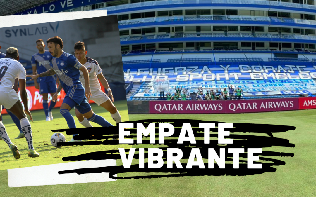 EMELEC empata en casa ante Liga de Quito